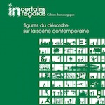 Incertains Regards n°2 : dispositifs